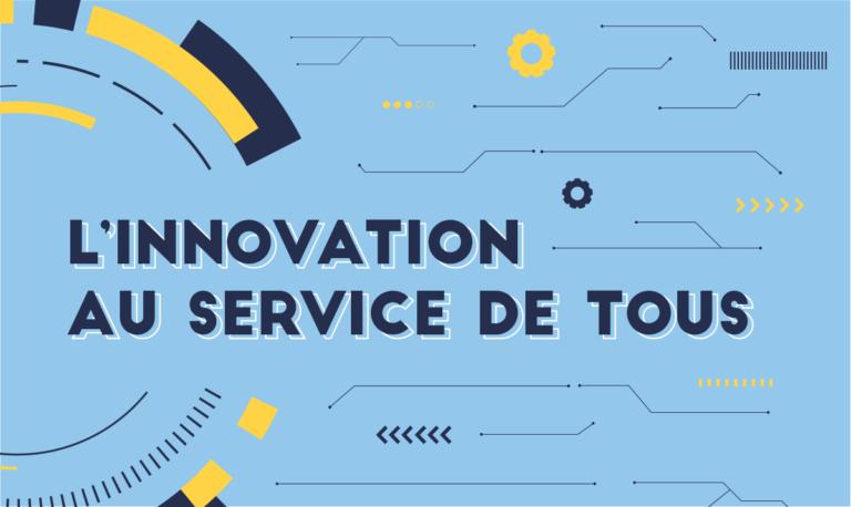 L'innovation au service de tous